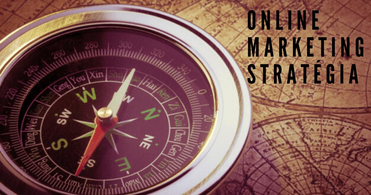 Online marketing stratégia tervezése 9 egyszerű lépésben
