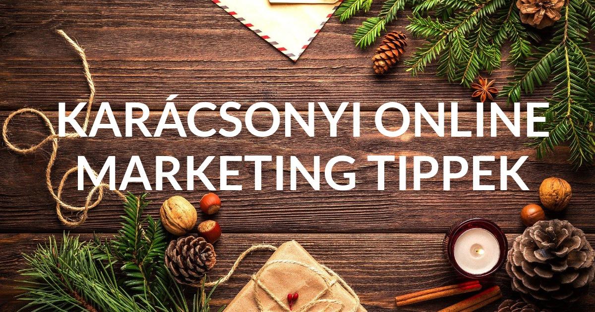 Karácsonyi online marketing: last minute tippek az ünnepi időszakra! 🎁🎄