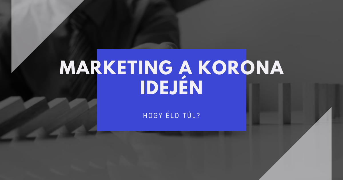 Marketing a korona idején